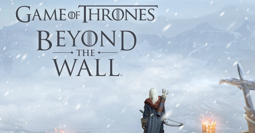 Game of Thrones- Beyond the Wall